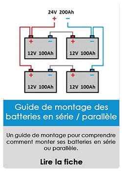 Guide de montage des batteries en série / parallèle