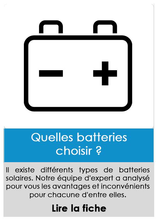 Quelle batteries choisir ?