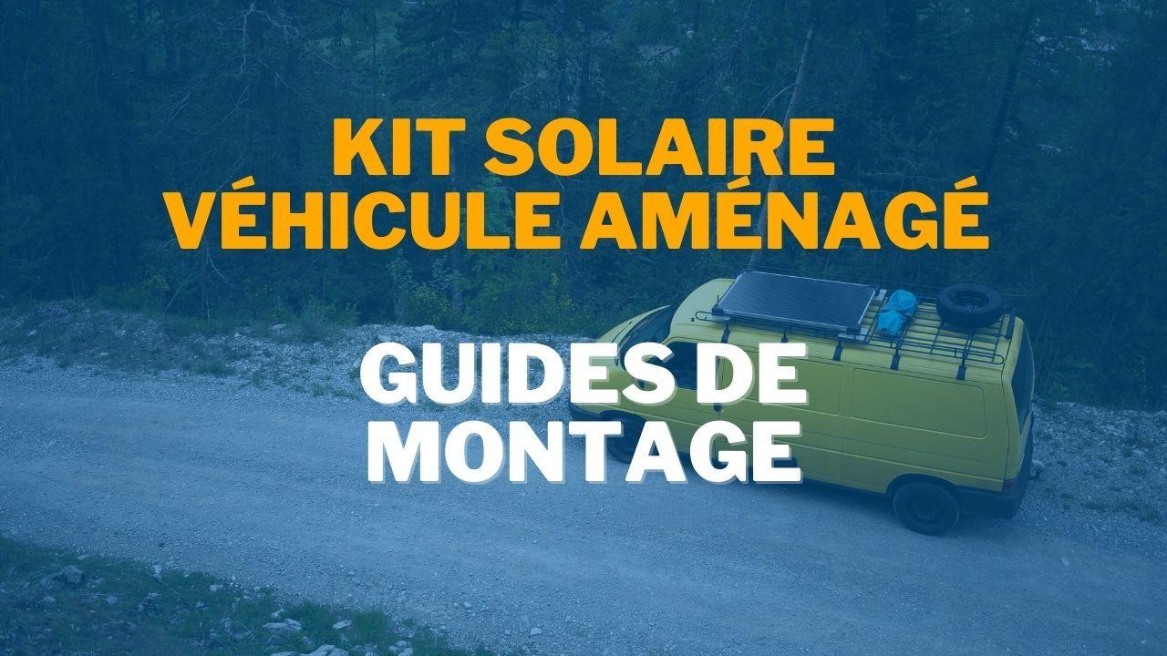 Vidéo kit solaire Véhicule
