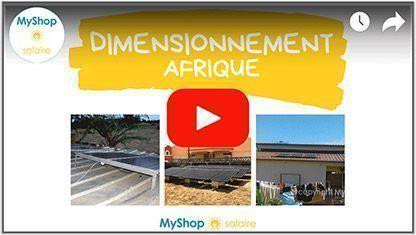 Video Dimensionnement kit solaire afrique