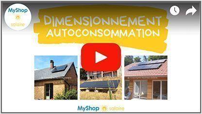 Video Dimensionnement kit solaire autoconsommation